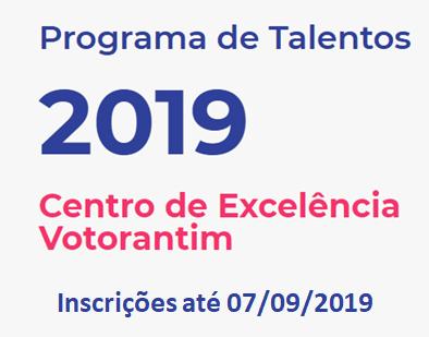 Programa de talentos 2019 - centro de excelência Votorantim